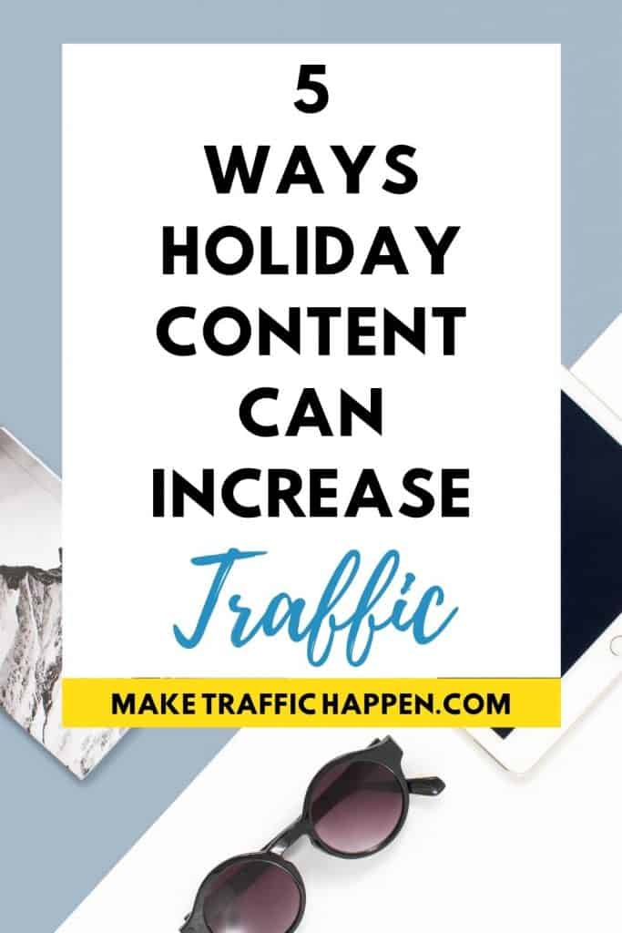 5 Ways Holiday Content Can Increase Website Traffic