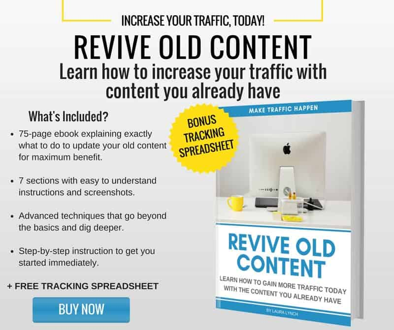 Get started reviving your old content today.