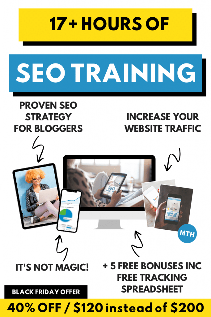 SEO course for bloggers money off black Friday deal. Improve your website traffic with this easy to follow proven SEO strategy delivered by video and step by step guides.